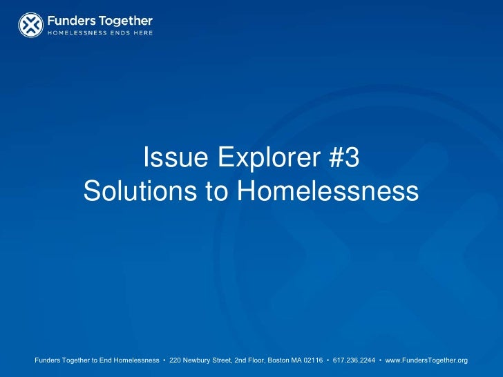 Issue Explorer #3Solutions to Homelessness<br />