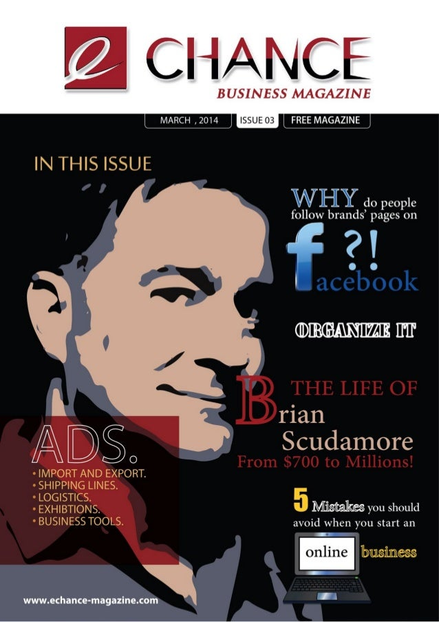 E CHANCE  BUSINESS MAGAZINE '-SSUEO3     IN THIS ISSUE  0,   do people  follow brands' pages on  ? !         ' flan A  Scu...