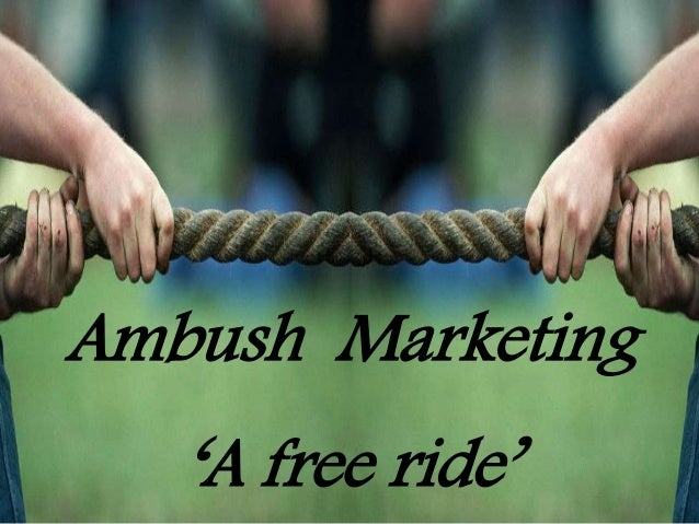 Ambush Marketing 'A free ride'