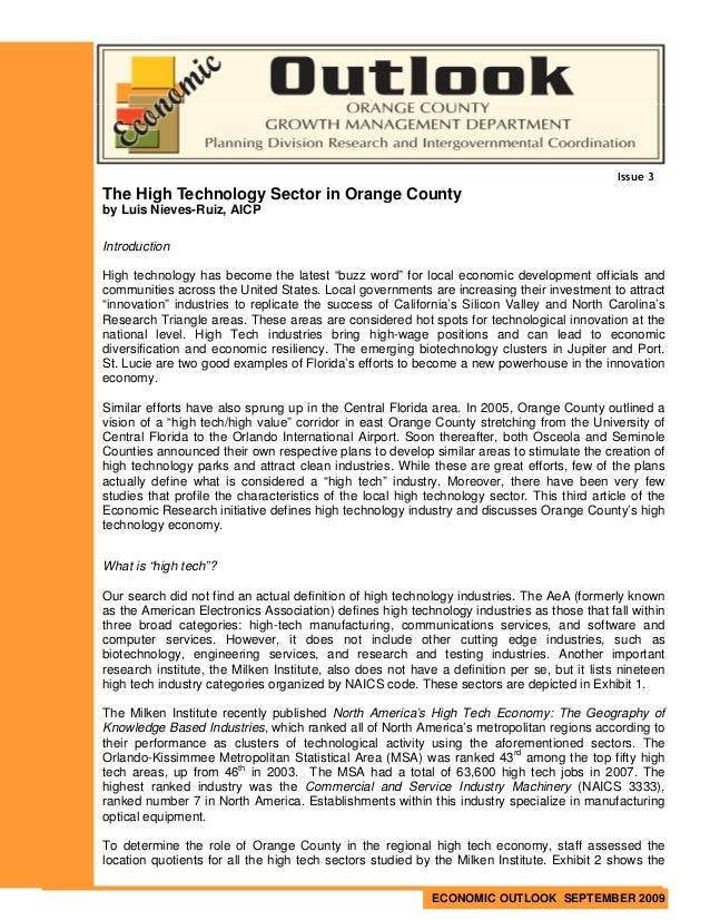 Issue 3The High Technology Sector in Orange Countyby Luis Nieves-Ruiz, AICPIntroductionHigh technology has become the late...