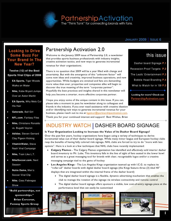 JANUARY 2009         ISSUE 6    Looking to Drive                 Partnership Activation 2.0   Some Buzz For               ...