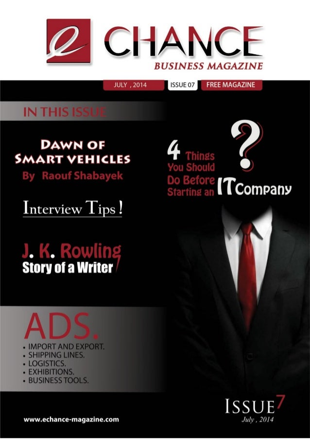 E CHANCE         BUSINESS MAGAZINE JULY ,2014 ISSUE 07 FREE MAGAZINE DAWN or 4  SMART VEHICLES .  rrcompany Interview Tips...