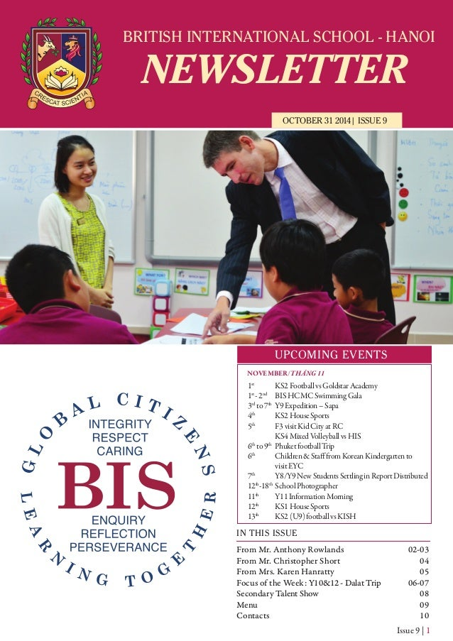 BRITISH INTERNATIONAL SCHOOL - HANOI NEWSLETTER OCTOBER 31 2014| ISSUE 9 IN THIS ISSUE From Mr. Anthony Rowlands From Mr. ...