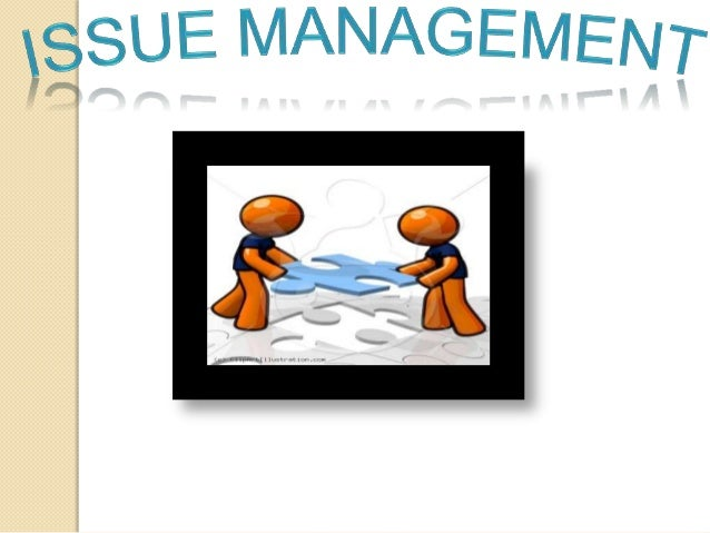 Nature of public issue  An issue is a trend or condition, either internal or external which can significantly affect a co...