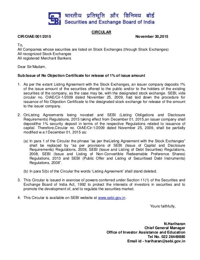 CIRCULAR CIR/OIAE/001/2015 November 30,2015 To, All Companies whose securities are listed on Stock Exchanges (through Stoc...