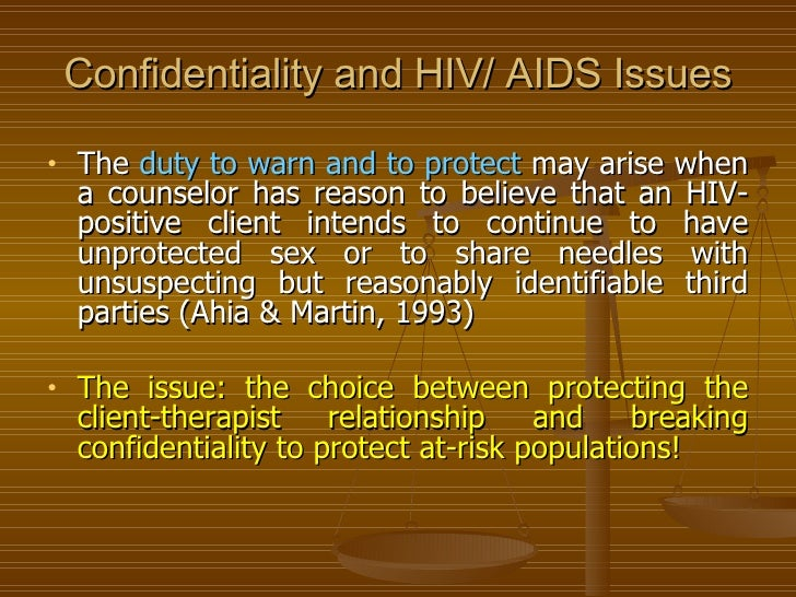 ethical issues with hiv positive clients Some ethical issues in hiv/aids care peter f omonzejele associate professor  in bioethics, department of philosophy, university of benin, benin city, nigeria.