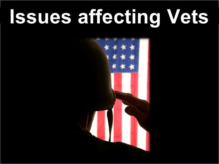 Issues affecting Vets