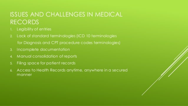 Issues And Challenges In Electronic Health Records