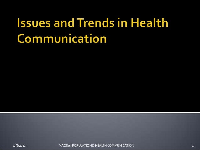 12/6/2012   MAC 809 POPULATION & HEALTH COMMUNICATION   1