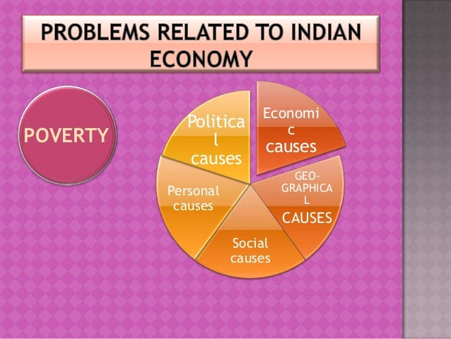 challenges faced by indian economy Explaining the problems and challenges faced by modern indian economy, such as corruption, lack of infrastructure, poverty in rural areas and poor tax collection rates.