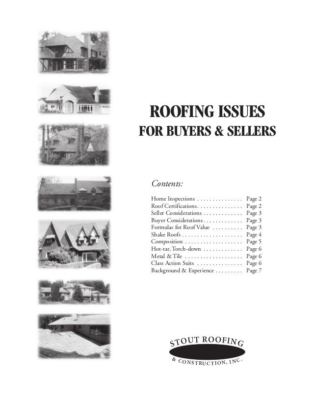 ROOFING ISSUESFOR BUYERS & SELLERS Contents: Home Inspections . . . . . . . . . . . . . . .        Page 2 Roof Certificati...