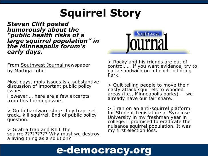 """<ul><li>Steven Clift posted humorously about the """"public health risks of a large squirrel population"""" in the Minneapolis f..."""