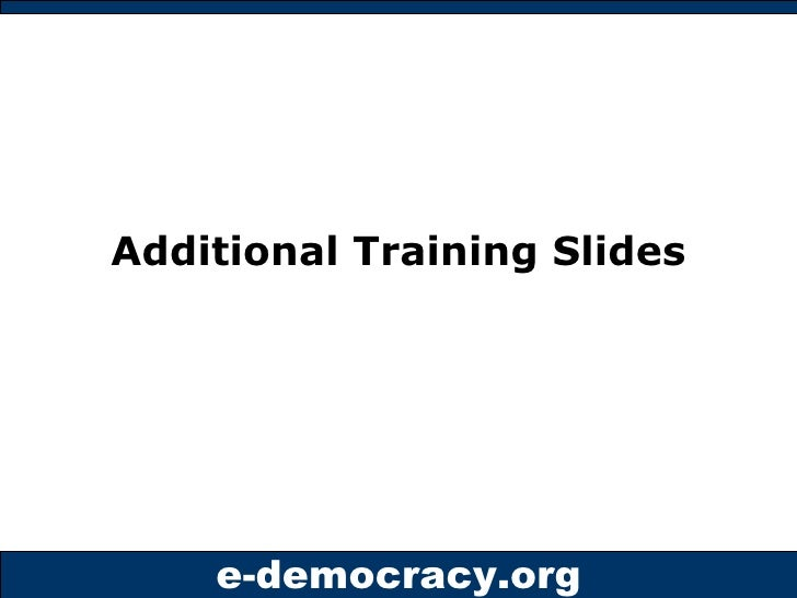 Additional Training Slides