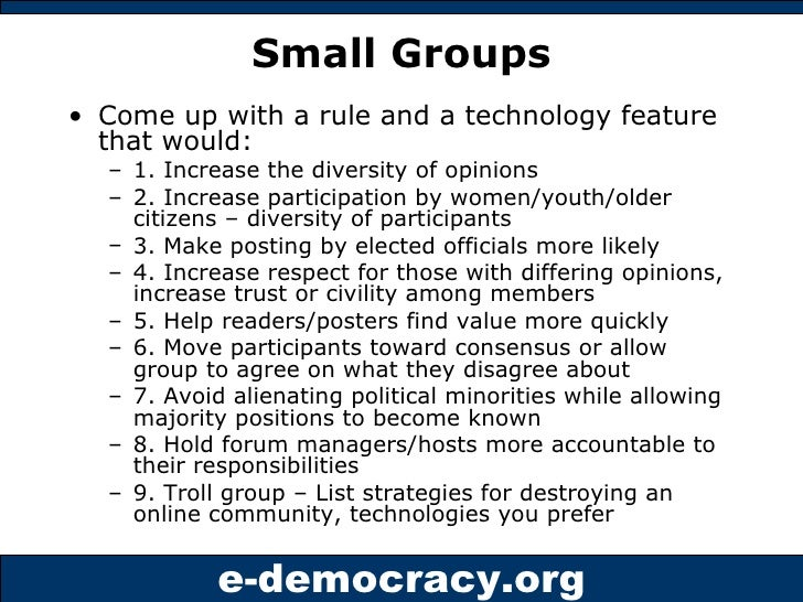 Small Groups <ul><li>Come up with a rule and a technology feature that would: </li></ul><ul><ul><li>1. Increase the divers...
