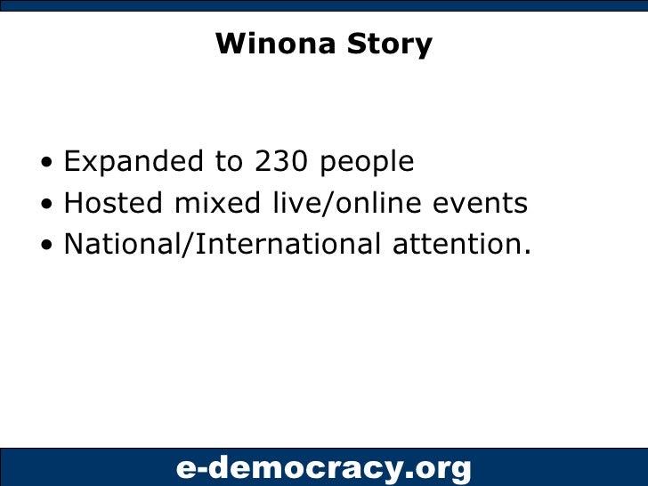 Winona Story <ul><li>Expanded to 230 people </li></ul><ul><li>Hosted mixed live/online events </li></ul><ul><li>National/I...