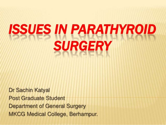 Issues In Parathyroid Surgery