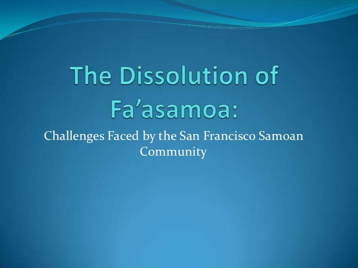 Challenges Faced by the San Francisco Samoan                Community