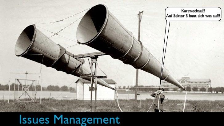 Kurswechsel!!                     Auf Sektor 5 baut sich was auf!!     Issues Management