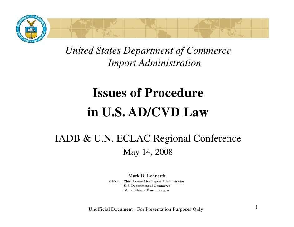 United States Department of Commerce            Import Administration       Issues of Procedure      in U.S. AD/CVD LawIAD...