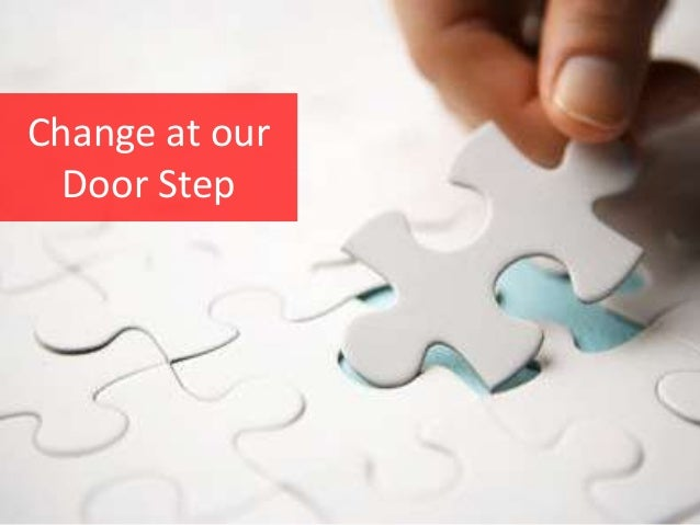 Change at our Door Step