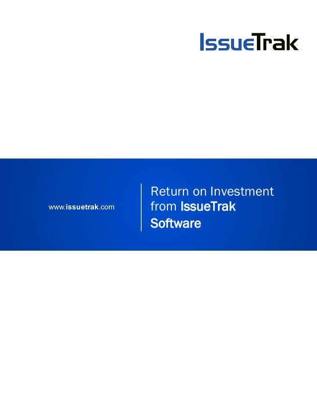 Return on Investment from IssueTrak Software