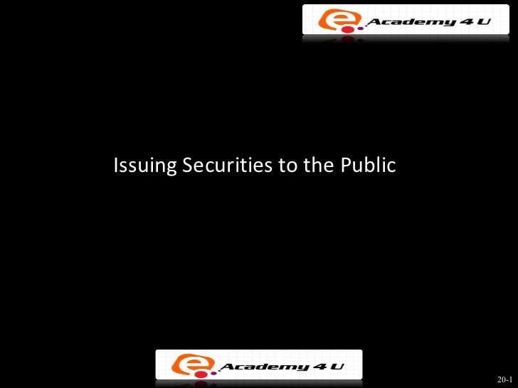 Issuing Securities to the Public                                   20-1