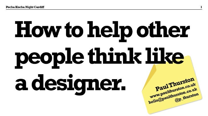 How to help other people think Like a Designer