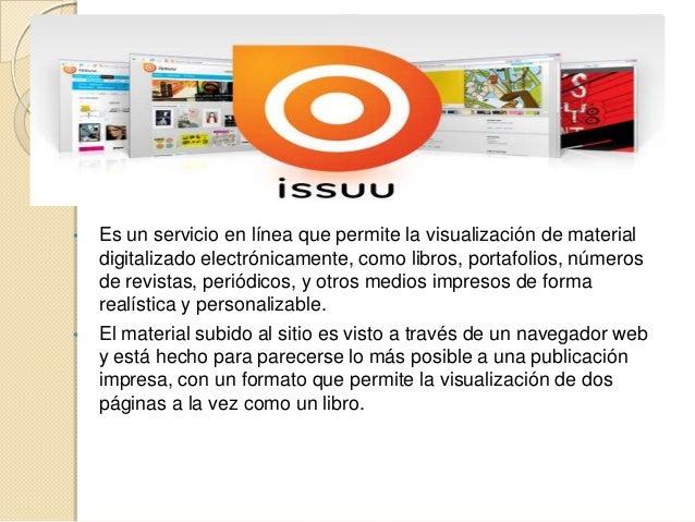 • Es un servicio en línea que permite la visualización de materialdigitalizado electrónicamente, como libros, portafolios,...