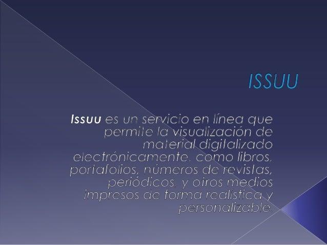  »» Si deseas solamente leer no requieres más que entrar a la página de Issuu y buscar por palabras clave la temática de ...