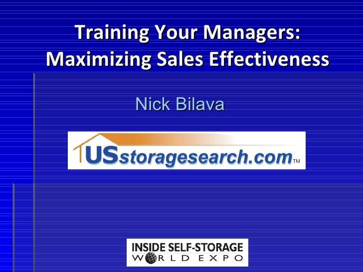 Training Your Managers: Maximizing Sales Effectiveness Nick Bilava