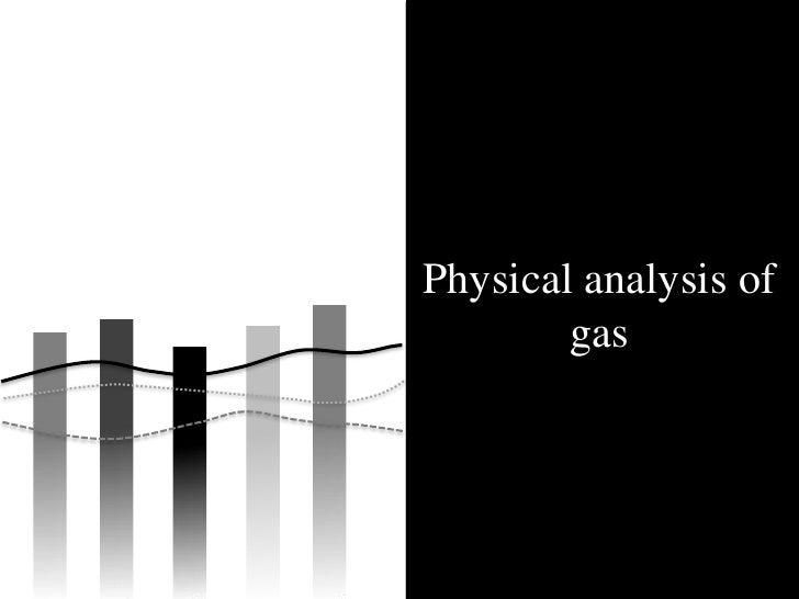 Physical analysis of         gas                      HC /12.07