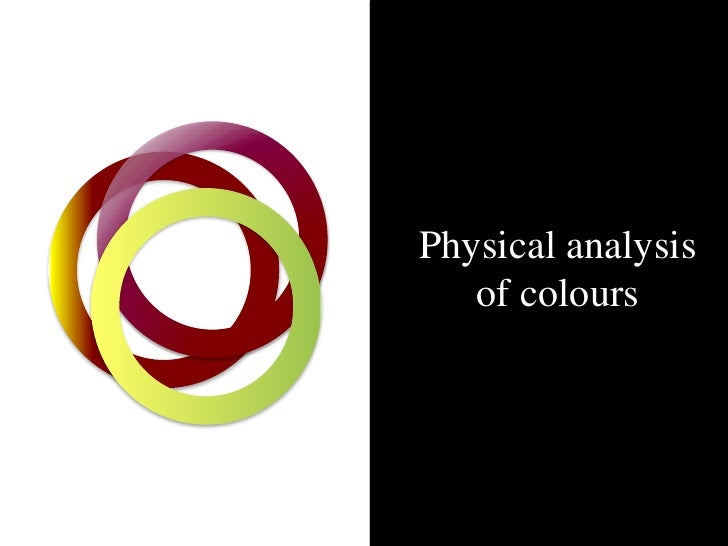 Physical analysis    of colours                    HC /12.07