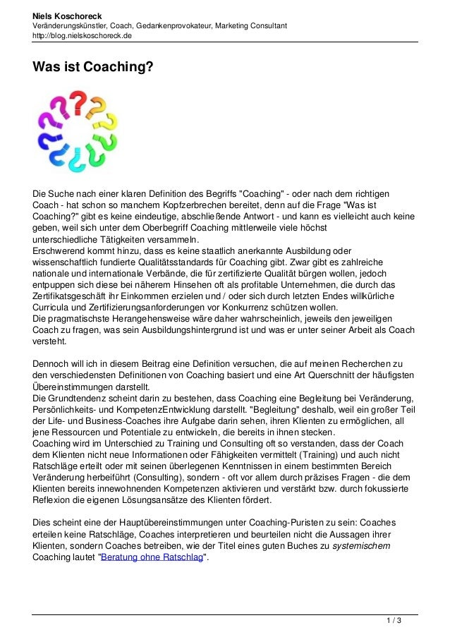 Niels Koschoreck Veränderungskünstler, Coach, Gedankenprovokateur, Marketing Consultant http://blog.nielskoschoreck.de Was...