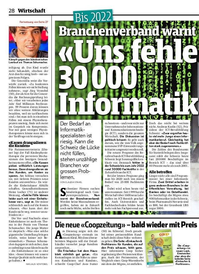 28 Wirtschaft  «Uns fehle n  30 000  Informatik Branchenverband Der Bedarf an  Informatikspezialisten  ist  riesig. Kann ...
