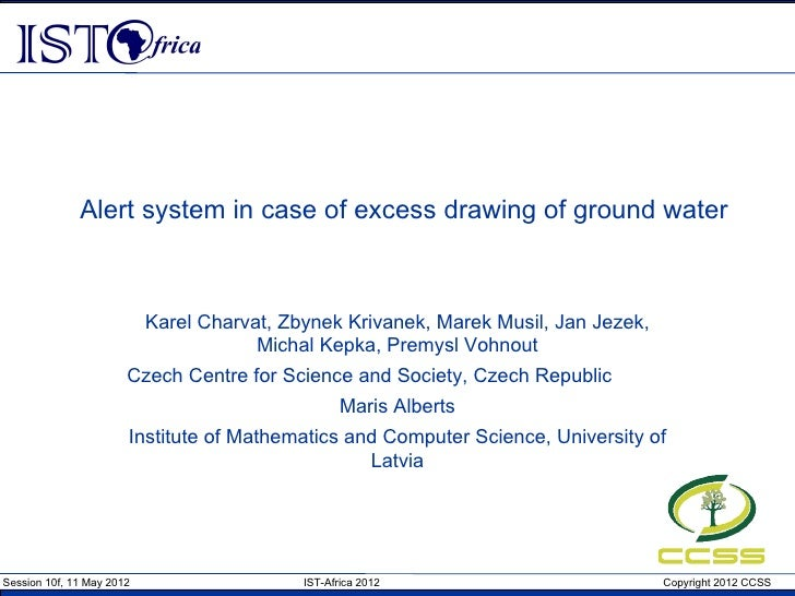 Alert system in case of excess drawing of ground water                           Karel Charvat, Zbynek Krivanek, Marek Mus...