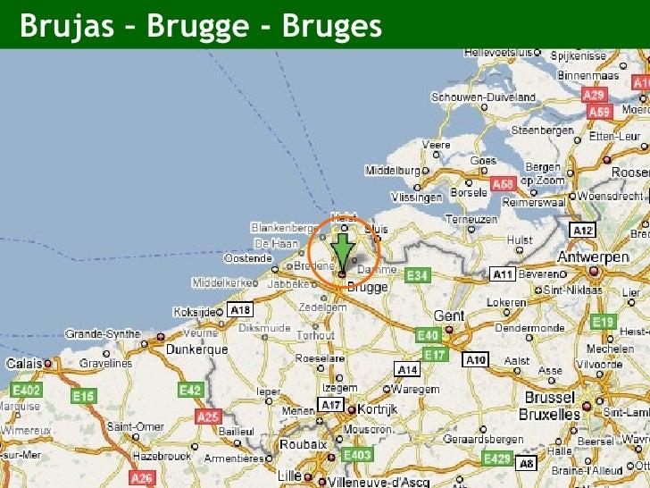 Brujas – Brugge - Bruges