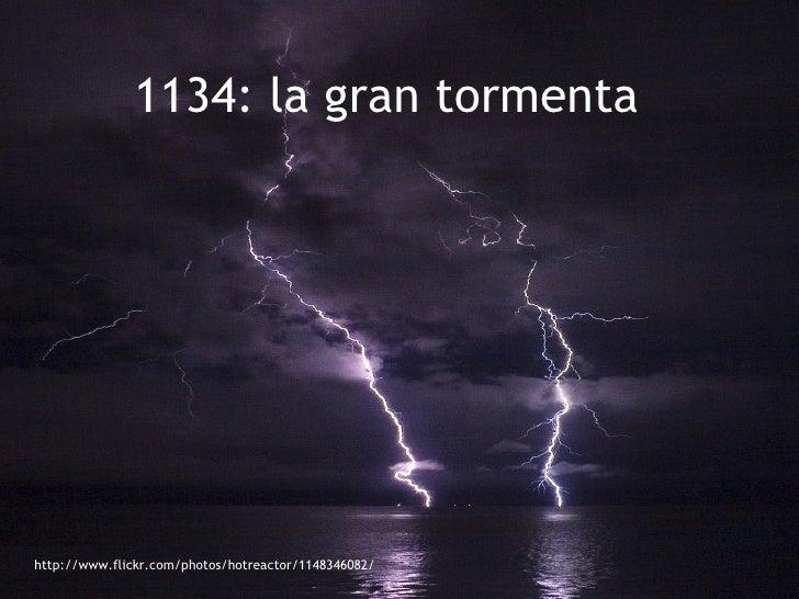 http://www.flickr.com/photos/hotreactor/1148346082/ 1134: la gran tormenta