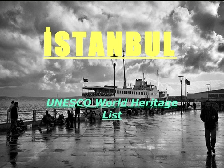 İSTANBUL UNESCO World Heritage List