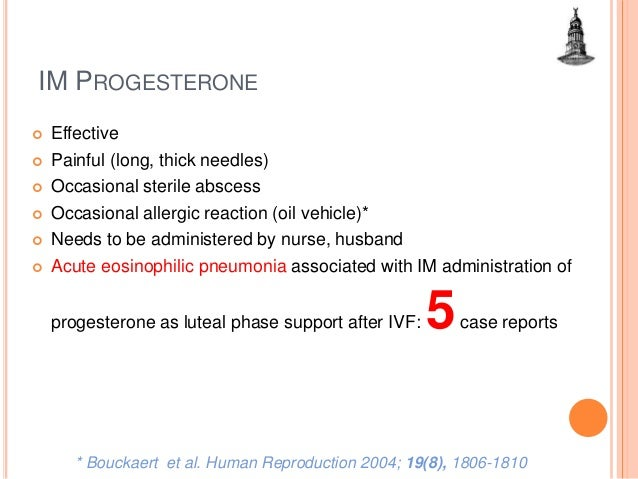 Progesterone for luteal phase support in IVF cycles