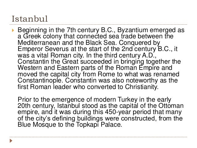 Istanbul - An Historic City Spanning Empires and Civilizations Slide 3