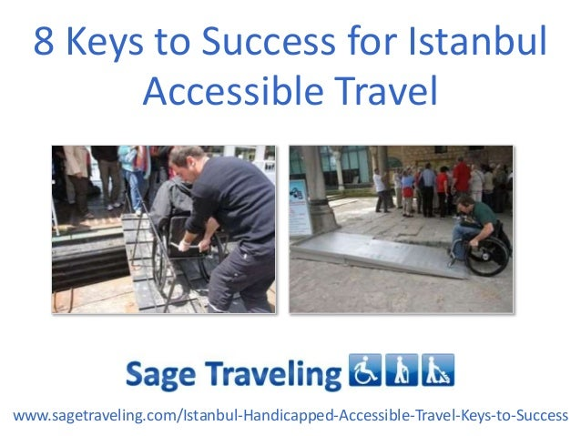 8 Keys to Success for Istanbul Accessible Travel  www.sagetraveling.com/Istanbul-Handicapped-Accessible-Travel-Keys-to-Suc...