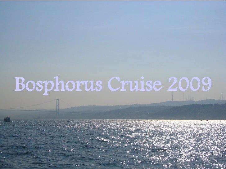 Bosphorus Cruise 2009