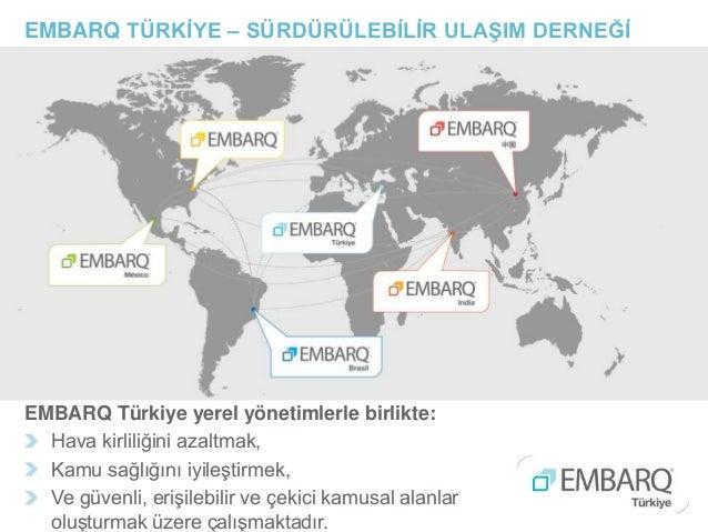 EMBARQ Türkiye yerel yönetimlerle birlikte: Hava kirliliğini azaltmak, Kamu sağlığını iyileştirmek, Ve güvenli, erişilebil...