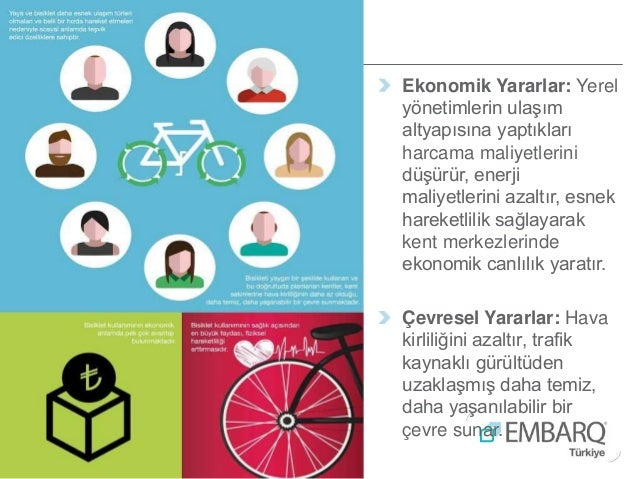 Ekonomik Yararlar: Yerel yönetimlerin ulaşım altyapısına yaptıkları harcama maliyetlerini düşürür, enerji maliyetlerini az...