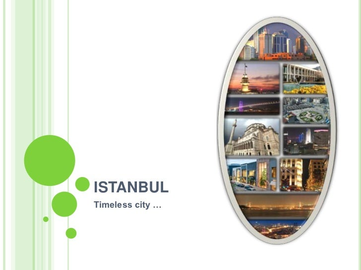 ISTANBUL<br />Timeless city …<br />