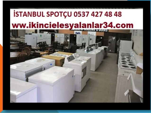 İstanbul Ferhatpaşa Ikinci el Eski Eşya Beyaz Eşya Alanlar 0537 427 48 48