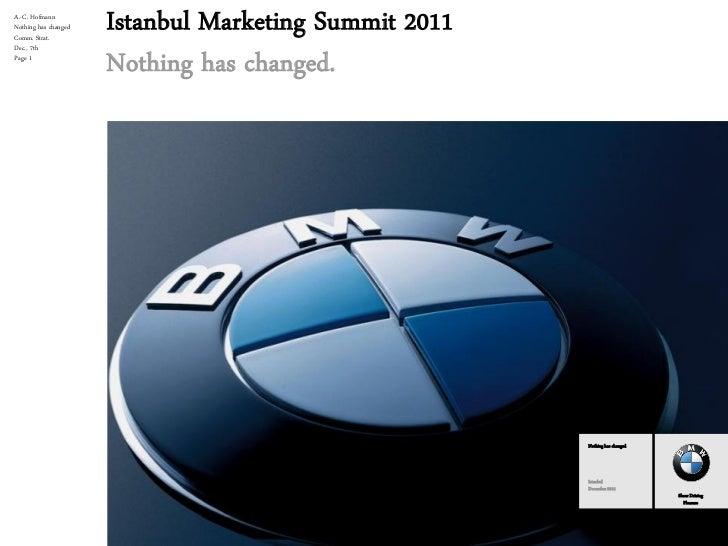 A.-C. HofmannNothing has changedComm. Strat.                      Istanbul Marketing Summit 2011Dec., 7thPage 1           ...