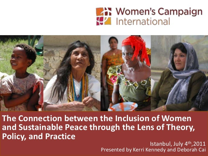 The Connection between the Inclusion of Women and Sustainable Peace through the Lens of Theory, Policy, and Practice<br />...