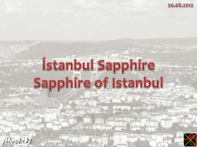 İstanbul Sapphire,Sapphire of Istanbul