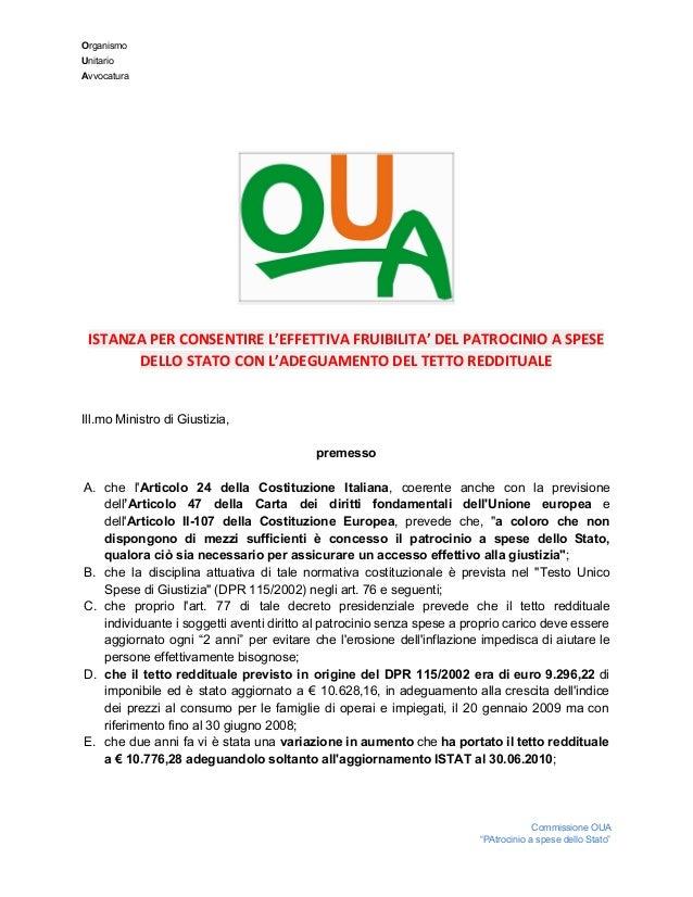 Organismo Unitario Avvocatura ISTANZA PER CONSENTIRE L'EFFETTIVA FRUIBILITA' DEL PATROCINIO A SPESE DELLO STATO ...